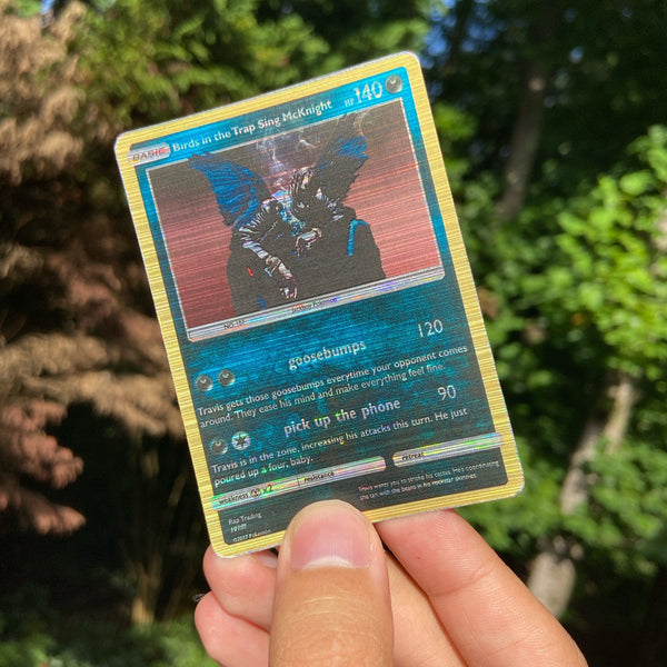 Travis Scott Birds in the Trap Sing McKnight Pokémon Inspired Custom Holographic Cards