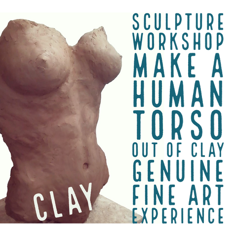 Fine Art Workshop: Make A Human Torso Out Of Clay | 30th May Sydney, Chippendale
