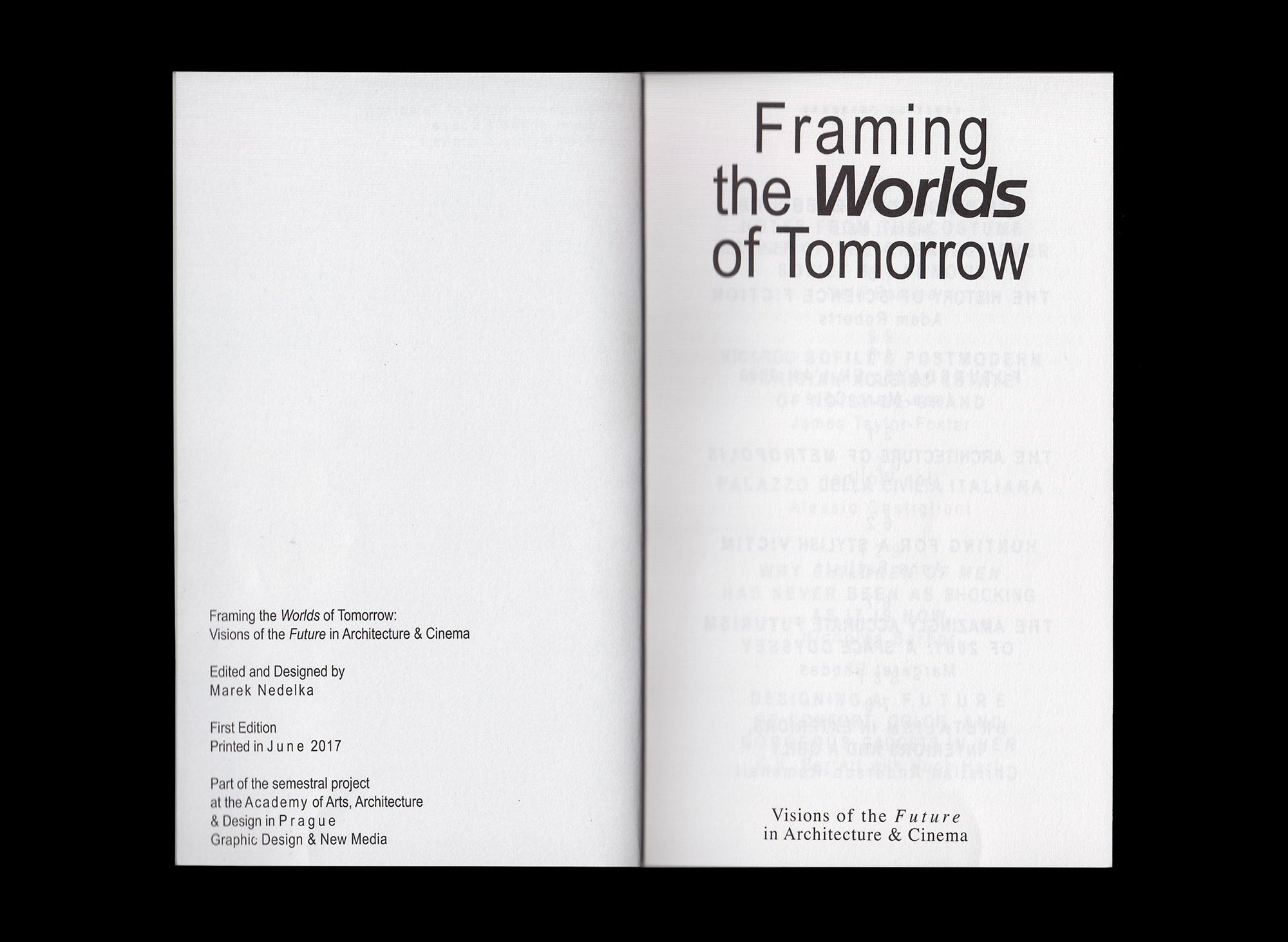 Marek Nedelka: Framing the Worlds of Tomorrow