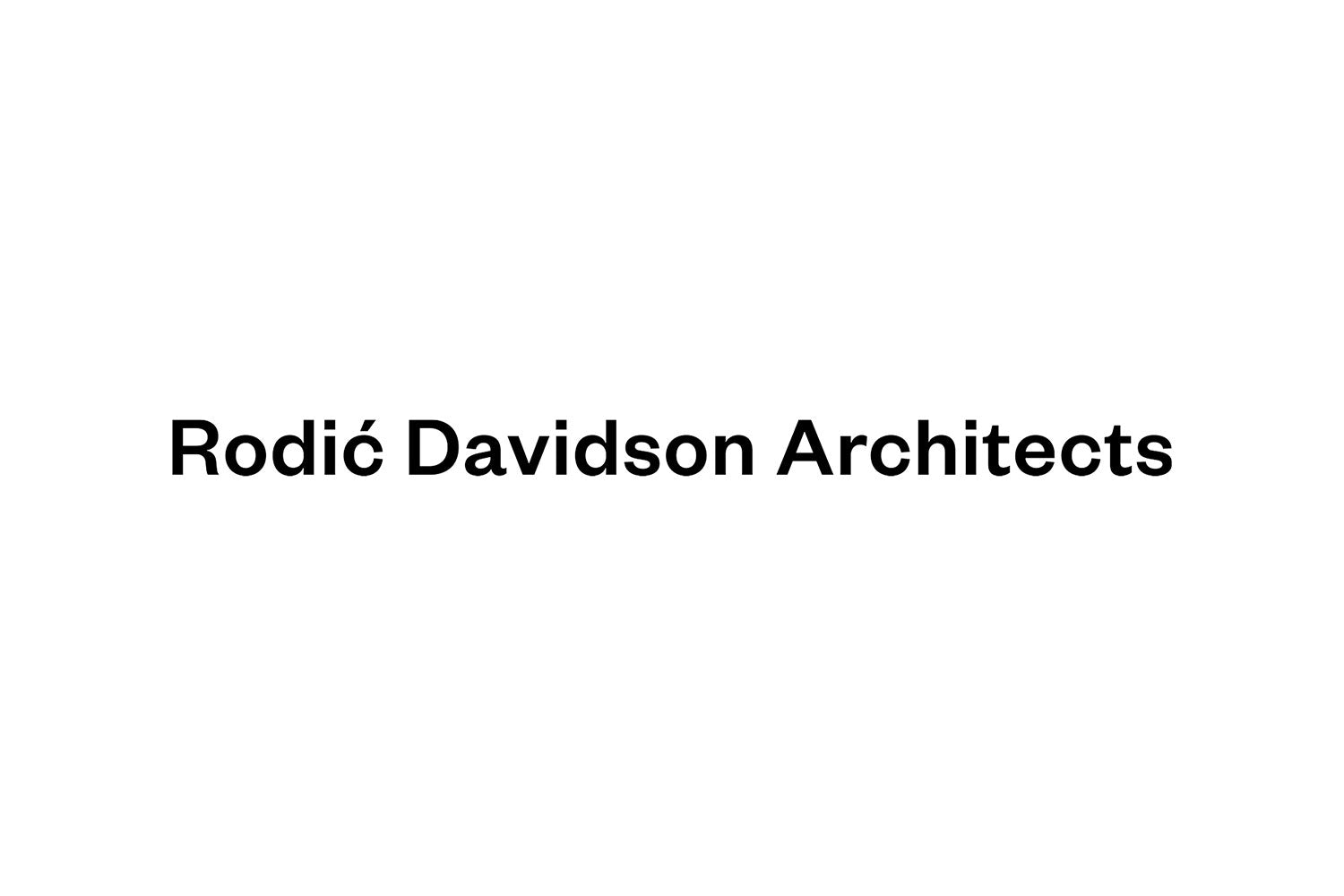 The District: Rodic Davidson Architects