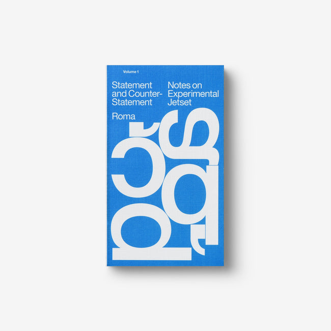 Statement and Counter-Statement: Notes on Experimental Jetset New Ed.
