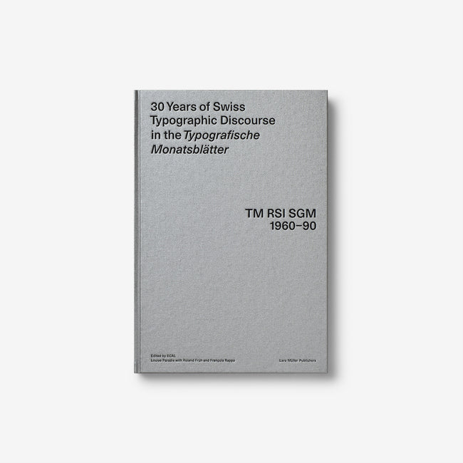30 Years of Swiss Typographic Discourse in the Typografische Monatsblätter