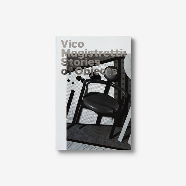 Vico Magistretti: Stories of Objects