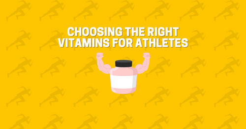 Choosing the Right Vitamins for Athletes