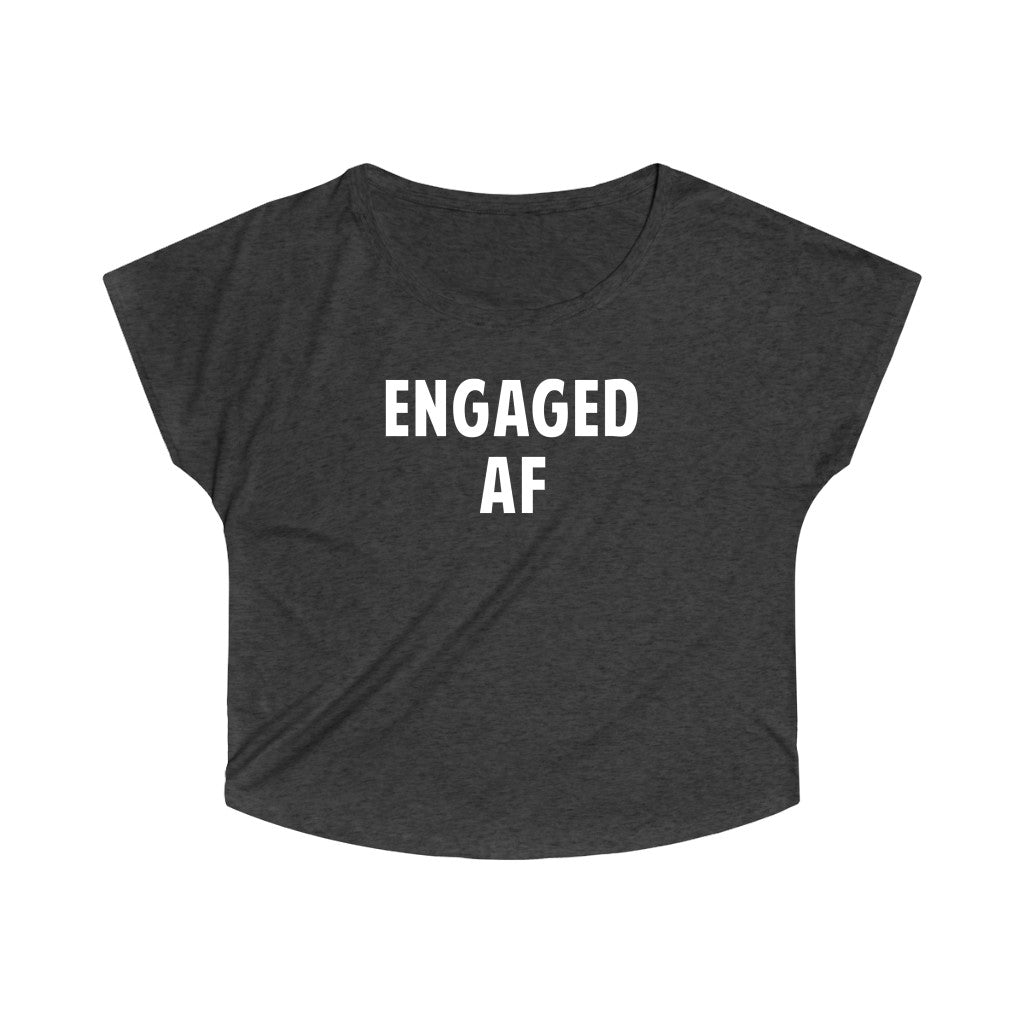 Engaged Af Letter Print Unisex Tee For Women And Girls Long Sleeve Best For Bachelor Party