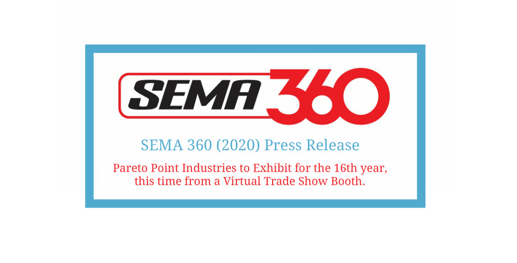 PARETO POINT INDUSTRIES TO PARTICIPATE IN THE 2020 SEMA 360 VIRTUAL TRADE SHOW