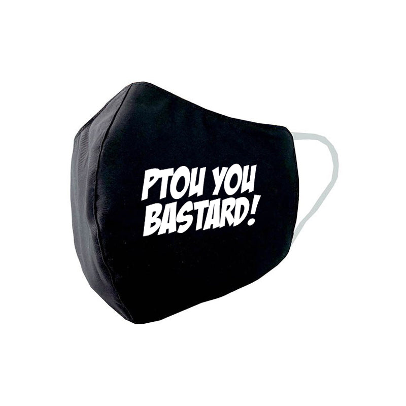 Ptou you bastard! text Face Mask