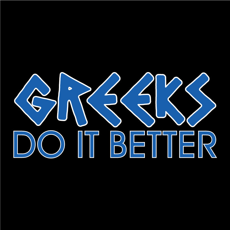 GREEKS do it better-solid