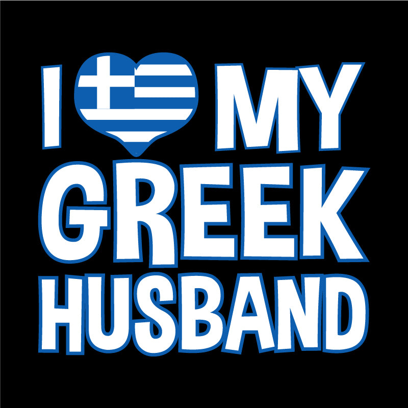 I love my GREEK Husband