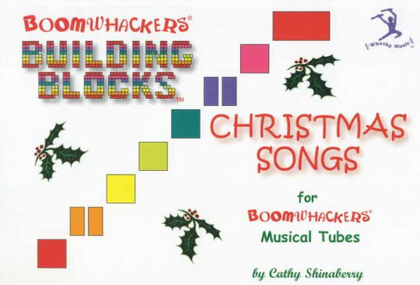 Boomwhackers BVCT Building Blocks Book ~ Christmas Songs
