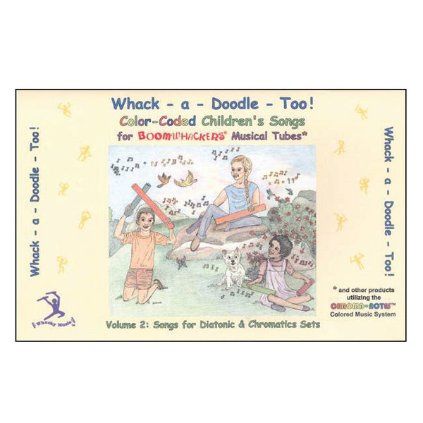Boomwhackers Whack-A-Doodle Too Songbook