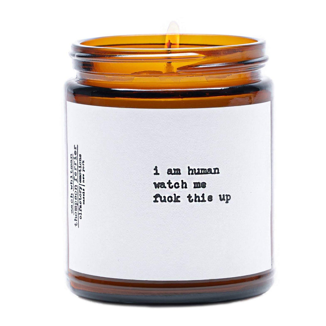 zach whitman poetry collection human candle. i am human watch me fuck this up