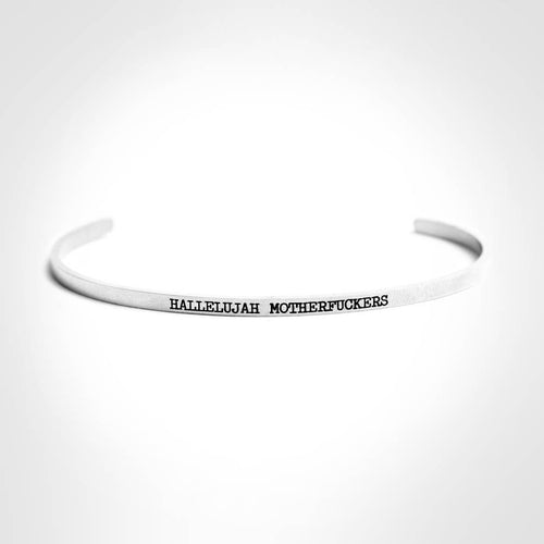 Hallelujah Motherfuckers Stainless Steel Bangle - Front & Company: Gift Store