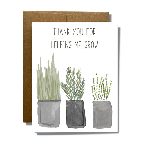 Thank You For Helping Me Grow Card - Front & Company: Gift Store