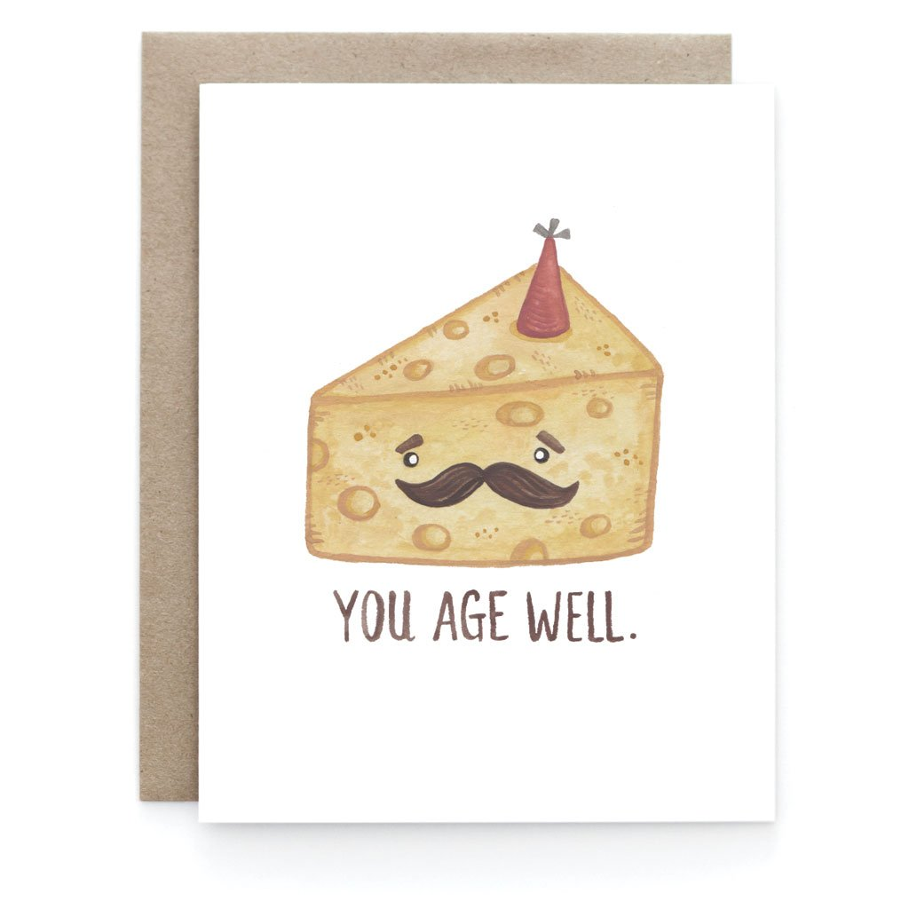 You Age Well Birthday Greeting Card - Front and Company: Gifts