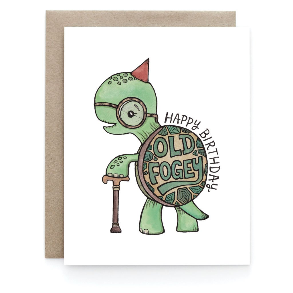 Old Fogey Birthday Greeting Card - Front and Company: Gifts