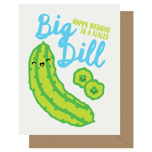 Really Big Dill Birthday Card - Front & Company: Gift Store