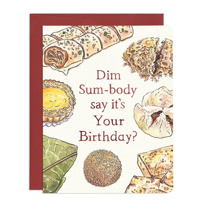 Dim Sum Birthday Greeting Card - Front and Company: Gifts