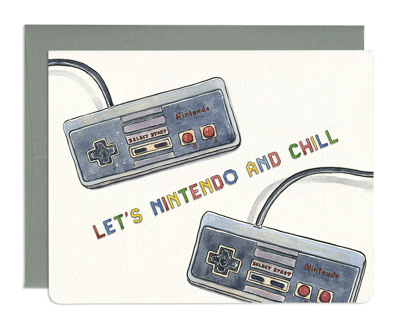 Nintendo and Chill Everyday Greeting Card - Front and Company: Gifts