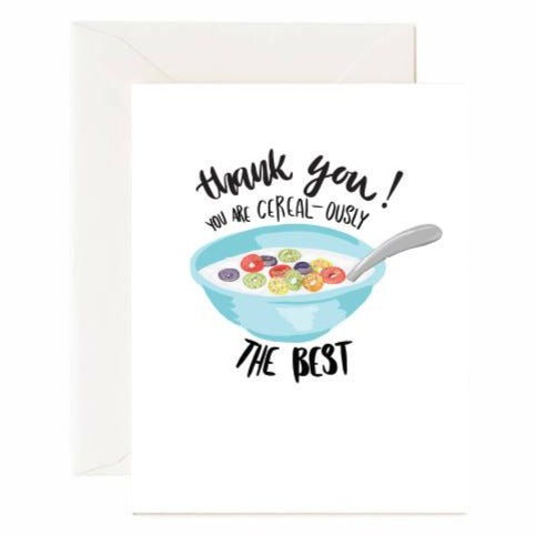 You Are Cereal-Ously The Best Card - Front & Company: Gift Store