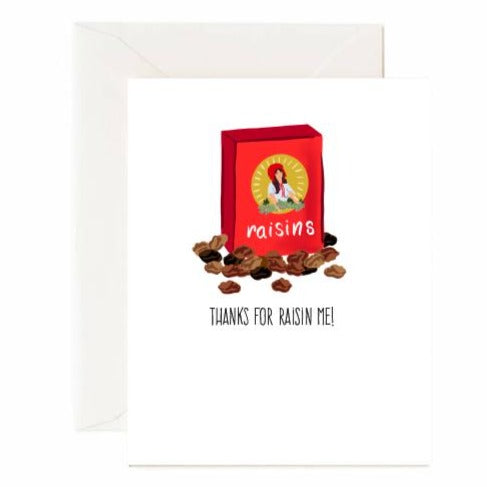 Thanks For Raisin Me Card - Front & Company: Gift Store