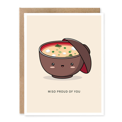 Miso Proud of You Card - Front & Company: Gift Store