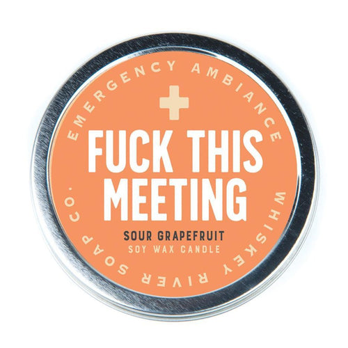Fuck This Meeting Emergency Ambience Candle - Front & Company: Gift Store