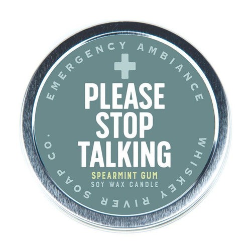 Please Stop Talking Emergency Ambience Candle - Front & Company: Gift Store