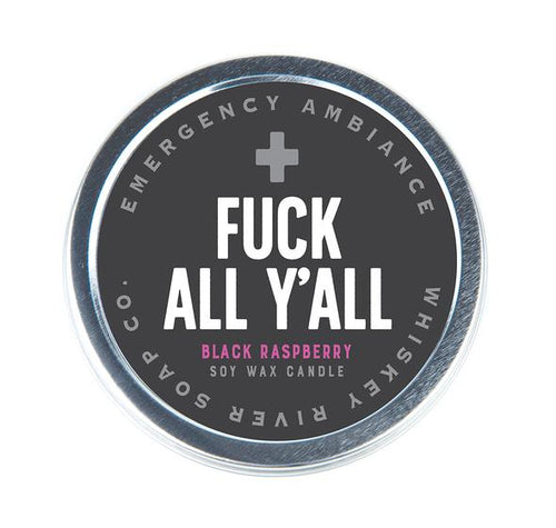 Fuck All Y'all Emergency Ambience Candle - Front & Company: Gift Store