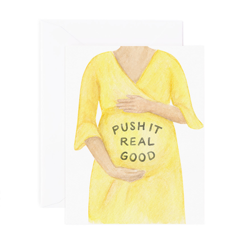 Push It Pregnancy Greeting Card - Front & Company: Gift Store