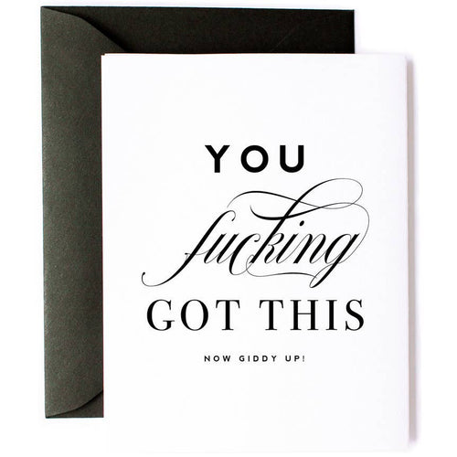 You F-ing Got This Friendship Card - Front & Company: Gift Store