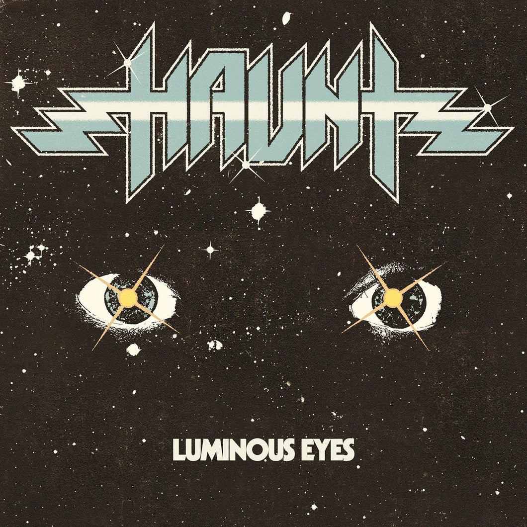 Haunt - Luminous Eyes - The Heavy Metal Store