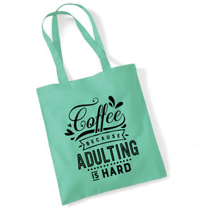Handle/Strikkenett - COFFEE BECAUSE ADULTING...