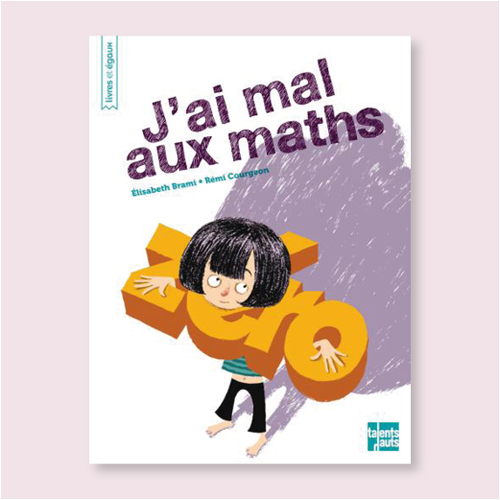 J'ai mal aux maths
