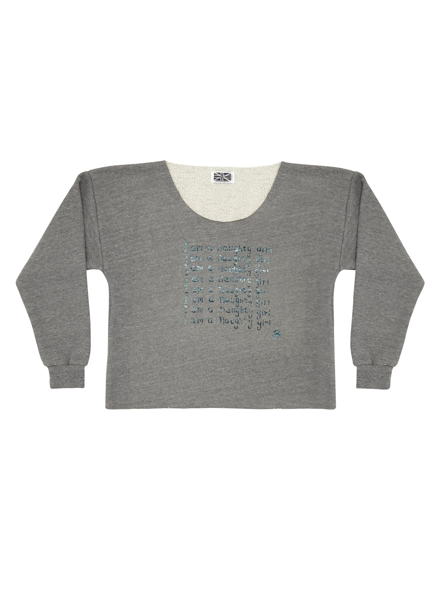 I am a Naughty Girl Crop Sweat Toby Shop