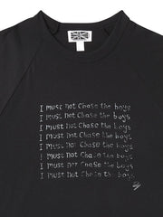 I Must Not Chase The Boys Baseball Shirt
