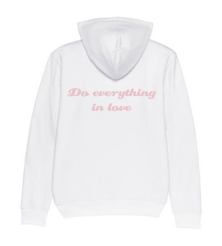 hoodie do everything in love wit