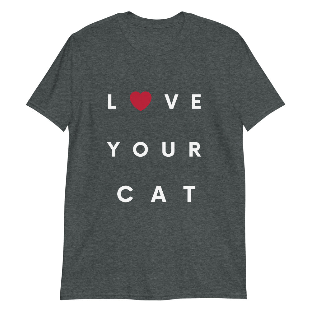 """Love your Cat"" Short-Sleeve T-Shirt"