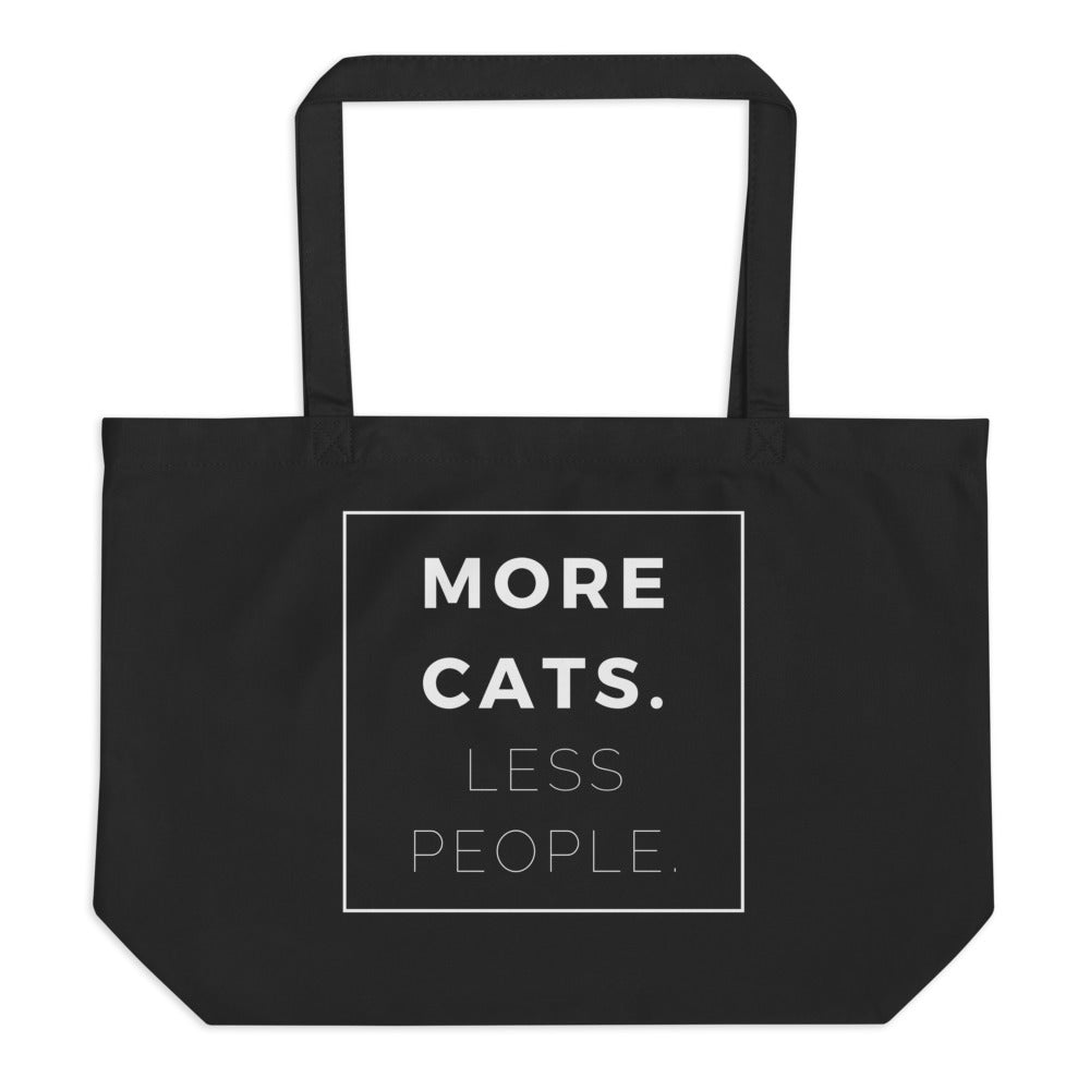 large eco bag says more cats. less people.