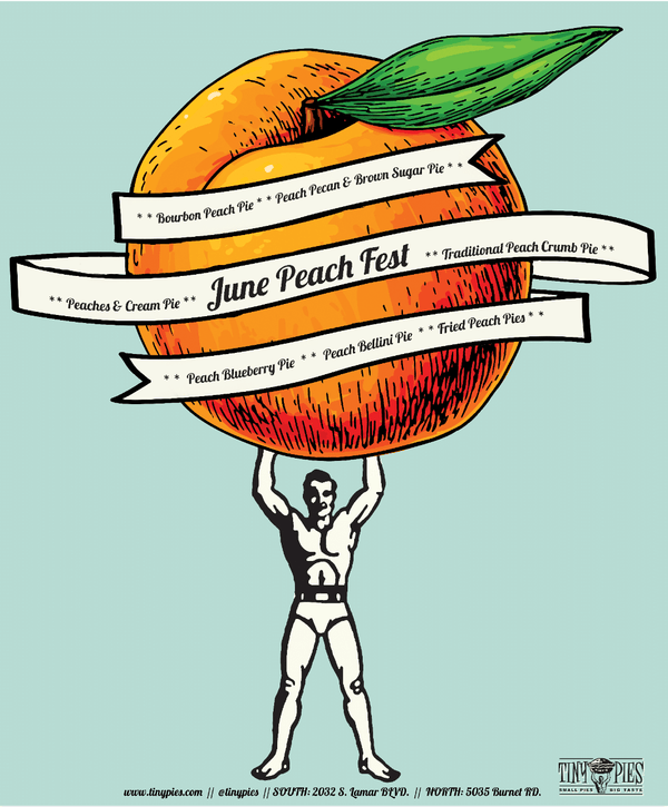 June is PEACH FEST at Tiny Pies