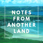 Notes From Another Land