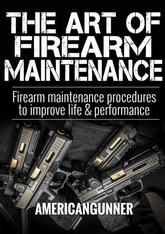 The Art of Firearm Maintenance (eBook)
