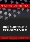 Takeover USA True Survivalists Weaponry (eBook)