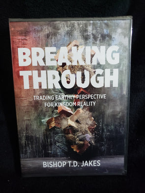 T.D. Jakes - Breakthrough: Tearing Down Strongholds