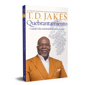 T.D. Jakes - Crushing: Pressure Into Power -  Spanish
