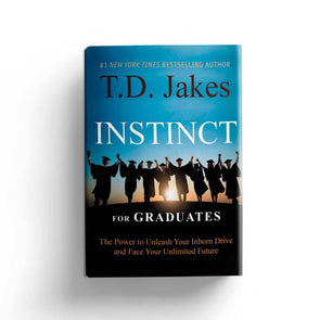 T.D. Jakes - Instinct for Graduates Hard Backed Book