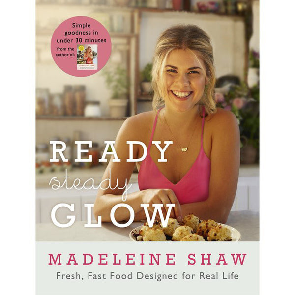 Madeleine Shaw - Ready Steady Glow