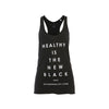Healthy Is The New Black Tank