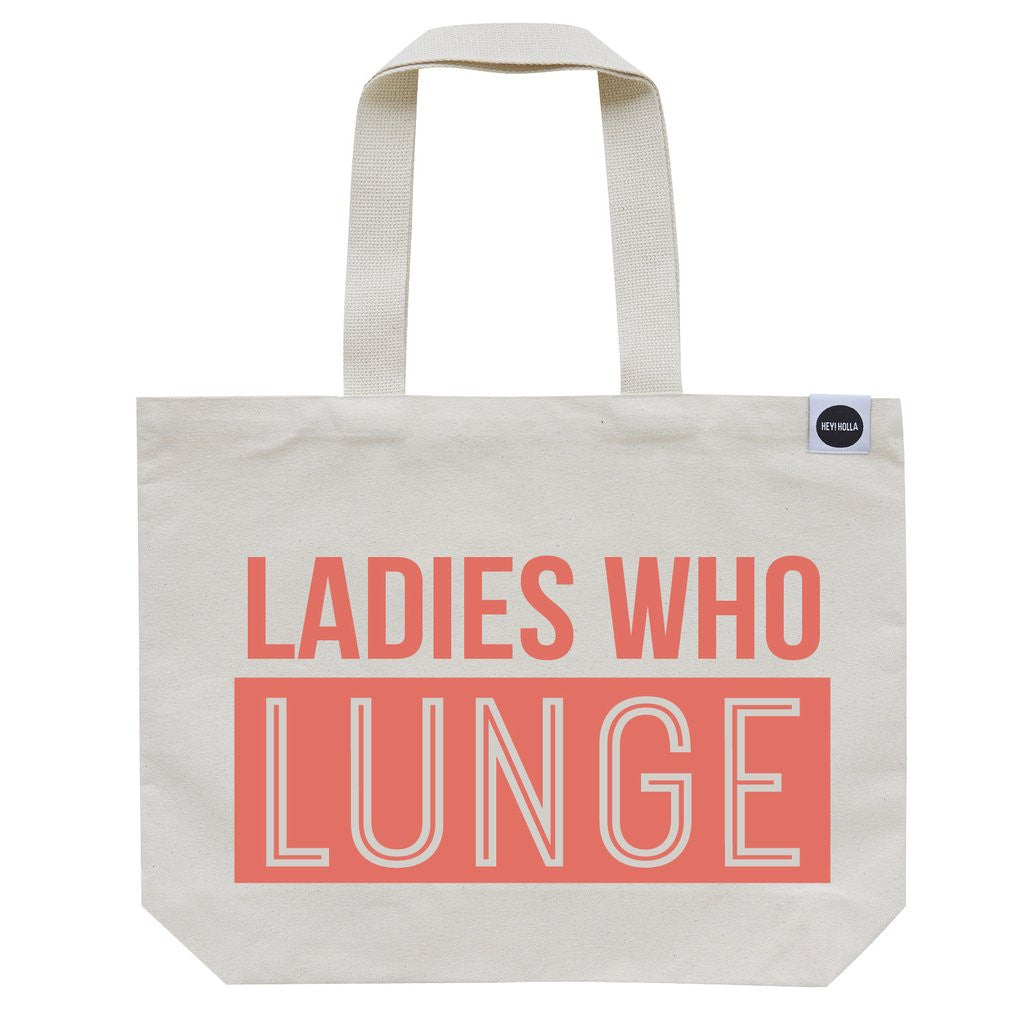 Ladies Who Lunge Tote
