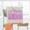Lattes and Pilates Tote